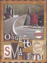 Oggetti smarriti / Shaun Tan