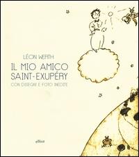 Il mio amico Saint-Exupéry