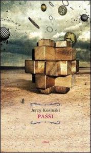 Passi / Jerzy Kosinski ; traduzione di Vincenzo Mantovani