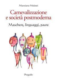 Carnevalizzazione e società postmoderna