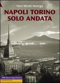 Napoli Torino solo andata