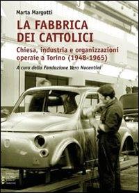 La fabbrica dei cattolici
