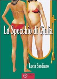 Lo specchio di Giulia
