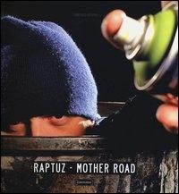 Raptuz - Mother road