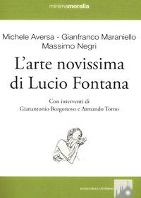 L'arte novissima di Lucio Fontana