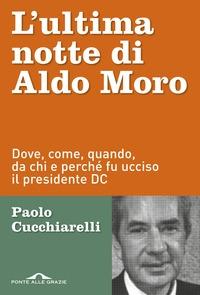 L' ultima notte di Aldo Moro