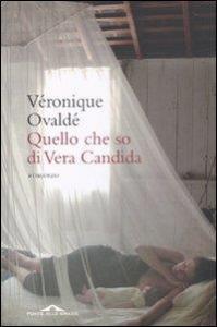 Quello che so di Vera Candida