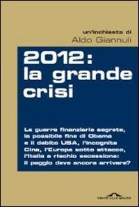 2012: la grande crisi