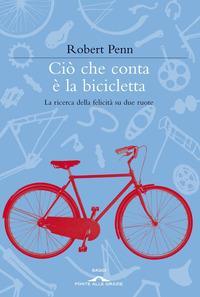 Ciò che conta e la bicicletta
