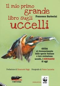 Il mio primo grande libro sugli uccelli
