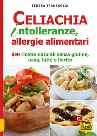Celiachia intolleranze, allergie alimentari