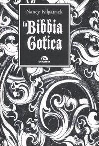 La bibbia gotica