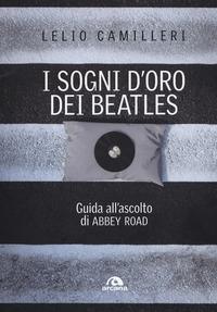 I sogni d'oro dei Beatles