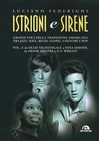 Vol. 3: Da Ollie Nightingale a Nina Simone, da Frank Sinatra a O. V. Wright