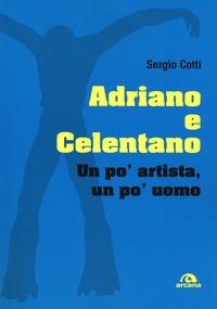 Adriano e Celentano