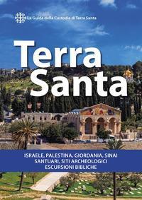 Terra Santa : guida francescana per pellegrini e viaggiatori / Heinrich Fürst, Gregor Geiger ; traduzione dal tedesco Dario Rivarossa