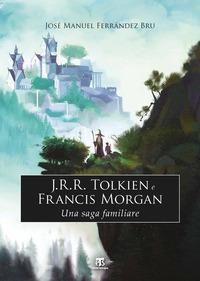 J.R.R. Tolkien e Francis Morgan