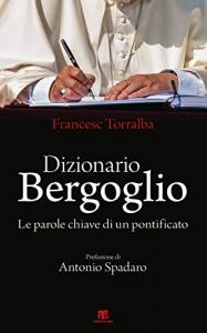 Dizionario Bergoglio