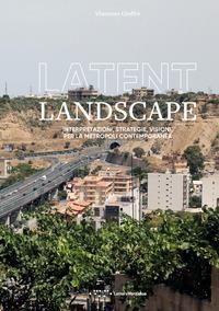 Latent landscape