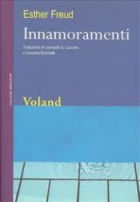 Innamoramenti / Esther Freud ; traduzione di Leonardo G. Luccone e Susanna Burchielli