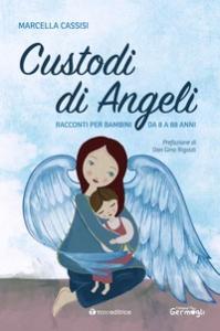 Custodi di angeli