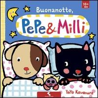 Buonanotte, Pepe & Milli