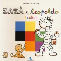 Zazà e Leopoldo. I colori