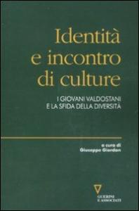 Identità e incontro di culture