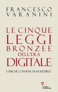 Le cinque leggi bronzee dell'era digitale
