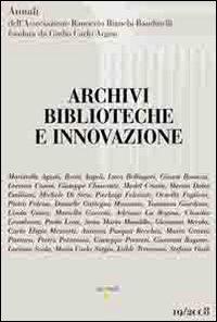Archivi, biblioteche e innovazione
