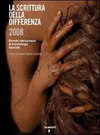 La scrittura della differenza 2008