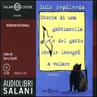 Storia di una gabbianella e del gatto che le insegno a volare [audioregistrazione] / Luis Sepulveda ; letto da Gerry Scotti. 2