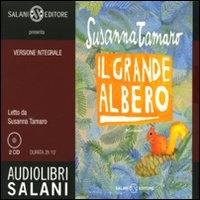Il grande albero [Audioregistrazione] / Susanna Tamaro ; letto da Susanna Tamaro