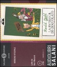 La fabbrica di cioccolato [audioregistrazione] / Roald Dahl ; letto da Neri Marcore. 2