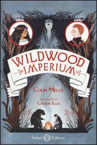 Wildwood. Imperium