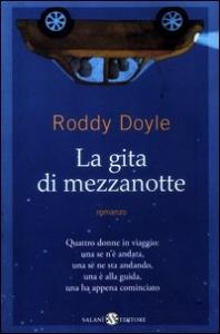 La gita di mezzanotte / Roddy Doyle ; traduzione di Alessandro Peroni