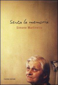Senza la memoria