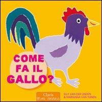 Come fa il gallo?