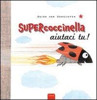 Supercoccinella aiutaci tu!