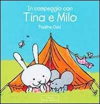 In campeggio con Tina e Milo