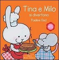 Tina e Milo si divertono