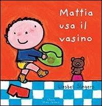 Mattia usa il vasino