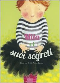Mila e i suoi segreti