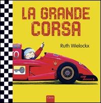 La grande corsa / Ruth Wielockx