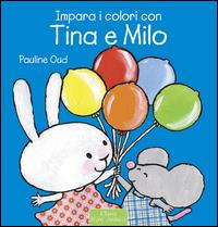 Impara i colori con Tina e Milo
