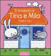 Il trasloco di Tina e Milo