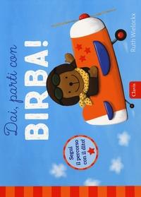 Dai, parti con Birba!