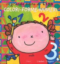 Il grande libro di Lisa. Colori, forme, numeri