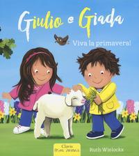 Giulio e Giada. Viva la primavera!
