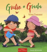 Giulio e Giada. Viva l'estate!
